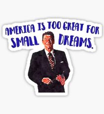 America is too Great Sticker