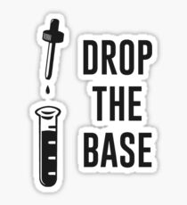 Drop the Bass Chemistry Base Sticker