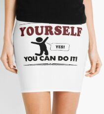 believe in yourself quote motivation success gift t shirt Mini Skirt
