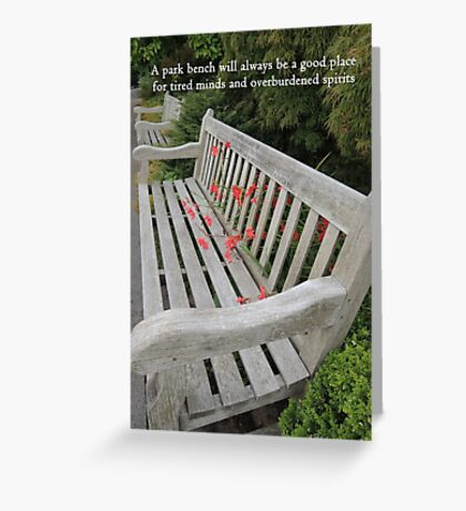A Good Place for Tired Minds and Overburdened spirits Greeting Card