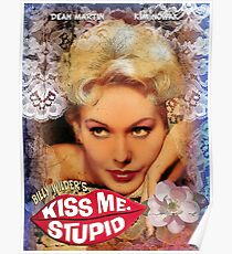 Kiss her, Stupid!! Poster