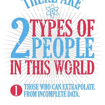 There Are Two Types Of People In This World T-Shirt by shoptshirtswag