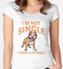 I am not single I have a pitbull Funny dog love Women's Fitted Scoop T-Shirt