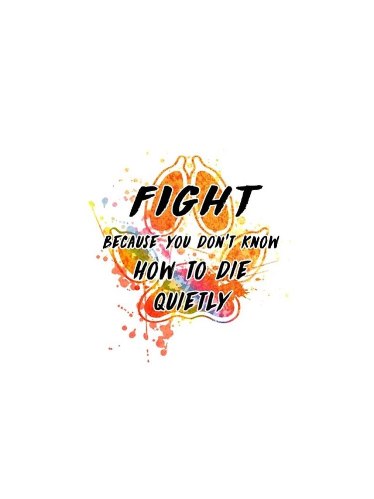 Lucha porque no sabes cómo morir tranquilamente (arcoiris) de Kitshunette
