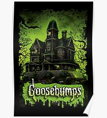 awesome goosebumps Poster