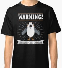 Warning - Seriously Cute Creature Classic T-Shirt