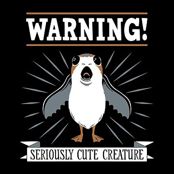 Warning - Seriously Cute Creature by DoodleDojo