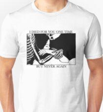 Ich starb einmal für dich, aber nie wieder Slim Fit T-Shirt