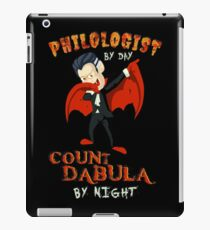 Count Dabula by night  Philologist  Halloween Philology   T-Shirt Sweater Hoodie Iphone Samsung Phone Case Coffee Mug Tablet Case Gift iPad Case/Skin