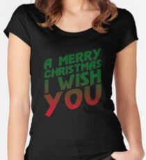 A Merry Christmas I Wish You  Women's Fitted Scoop T-Shirt