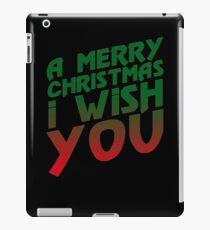 A Merry Christmas I Wish You  iPad Case/Skin