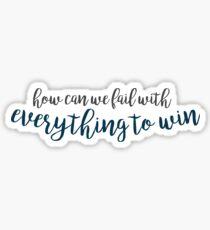 everything to win - anastasia Sticker