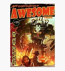 Astoundingly Awesome Tales: Attack of the Metal Men Fallout 4 Poster  Photographic Print