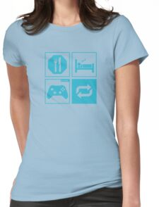 Eat, Sleep, Game, Repeat. Womens Fitted T-Shirt