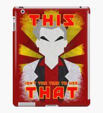"Pokemon - Professor Oak: ""This isn't the time to use that!"" iPad Case/Skin"