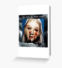 XVIII - THE FALL OF IDOLS SAGA [ G59 / Suicideboys ] Greeting Card