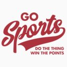 Go Sports Do The Thing by DetourShirts