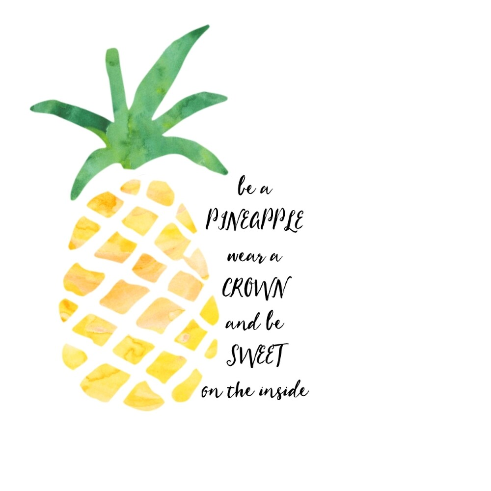 Be a Pineapple by emmanne03