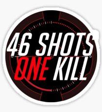 46 shots, one kill Sticker