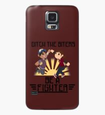 Ditch The Biters, Be A Fighter Case/Skin for Samsung Galaxy
