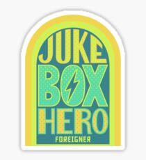 Foreigner Juke Box Hero Sticker
