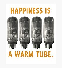 Happiness is a warm tube (7591) Photographic Print