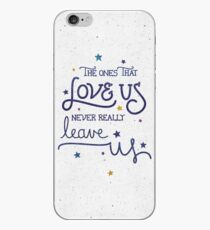Never leave us iPhone Case