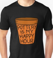 Pottery is my Happy Hour T-Shirt