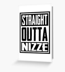 Straight Outta Nizze Greeting Card