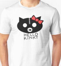 Hello Kinky! Unisex T-Shirt