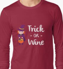 Trick or Wine Halloween Funny Trick or Treat Long Sleeve T-Shirt