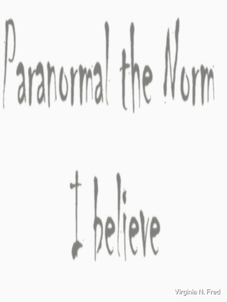 Paranormal the Norm by ginatheloca
