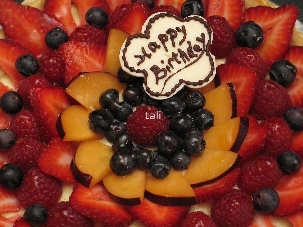 Happy Birthday Fruit Tart by tali
