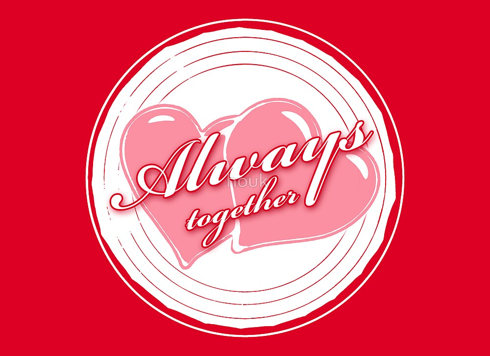 Always together 1 (card) by houk
