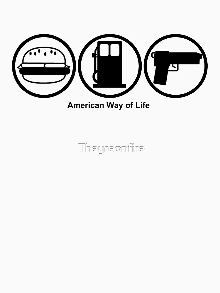 American Way of Life by Theyreonfire
