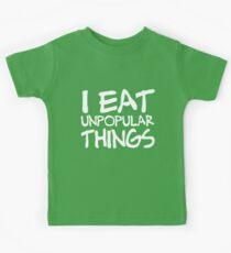 I EAT UNPOPULAR THINGS Kids Tee