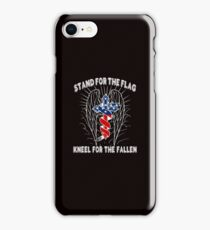 Stand For The Flag, Kneel For The Fallen iPhone Case/Skin
