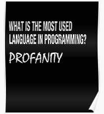 The Most Used Language In Programming Profanity  Poster