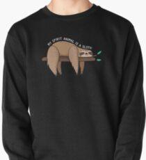 My Spirit Animal Is A Sloth Pullover Sweatshirt