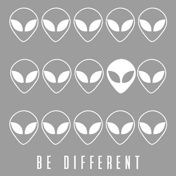 BE DIFFERENT - ALIEN (white) by eileendiaries