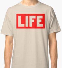 LIFE | Fresh Thread Shop Classic T-Shirt
