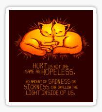 """""""Hurt is not the Same as Hopeless"""" Golden Glowing Kittens Sticker"""