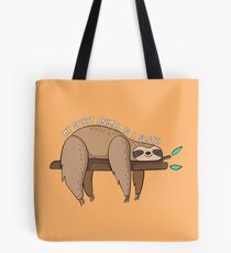 My Spirit Animal Is A Sloth Tote Bag