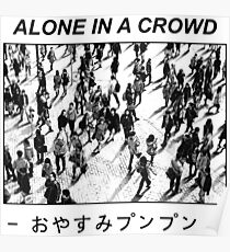 Alone in a crowd Poster