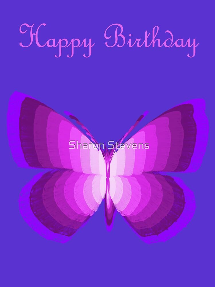 Birthday butterfly by Sharon Stevens