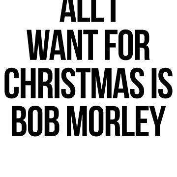 All I want for Christmas is Bob Morley by xoashleyy
