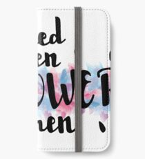 Empowered Women Empower Women iPhone Wallet/Case/Skin