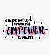 Pegatina Las mujeres empoderadas empoderan a las mujeres
