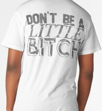 Little Bitch Long T-Shirt
