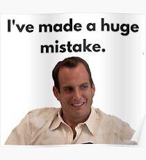 i've made a huge mistake Poster